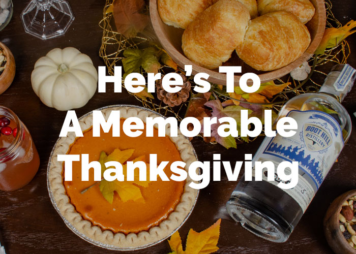 Here's To A Memorable Thanksgiving